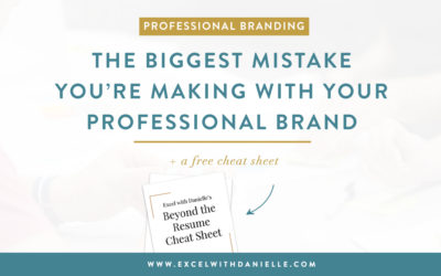 The Biggest Mistake You're Making With Your Professional Brand