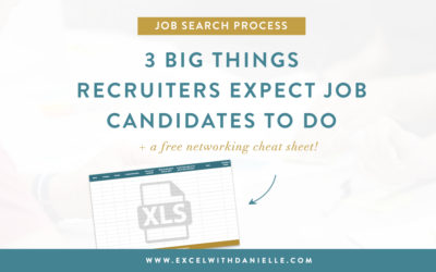 3 Big Things Recruiters Expect Job Candidates To Do